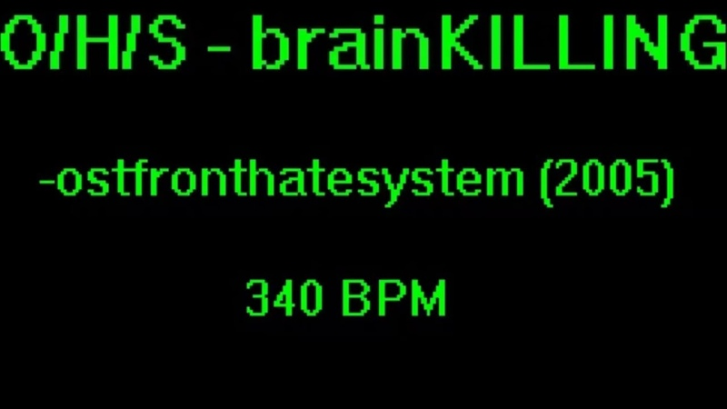 Ostfront Hate System - brainKILLING (340 BPM)