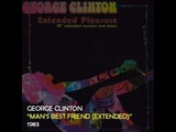 George Clinton - Man's Best Friend (Extended Version)