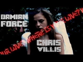 Damian force feat. chris willis - where is your love? (lyric video)