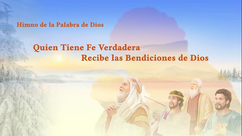 La mejor música cristiana   Quien tiene fe verdadera recibe las bendiciones de Dios
