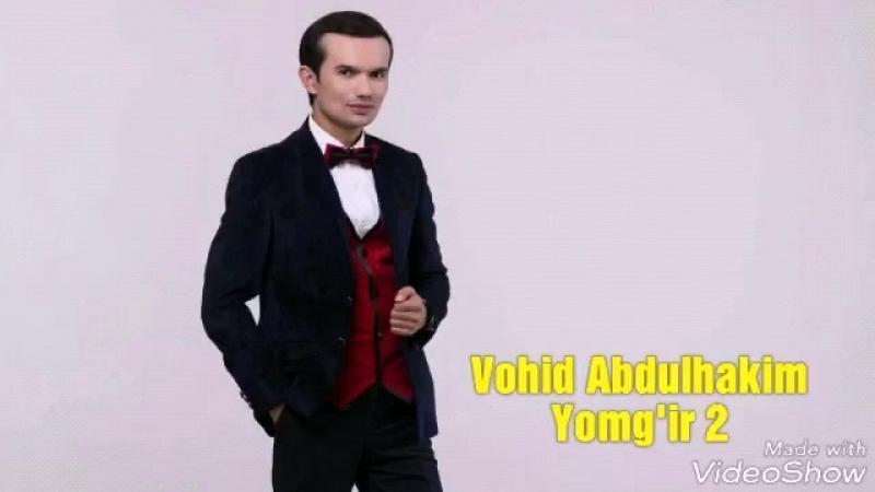 [v-s.mobi]Vohid Abdulhakim Yomg'ir 2 remix Вохид Абдулхаким Ёмгир 2 ремикс.mp4