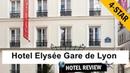 Hotel Elysée Gare de Lyon review
