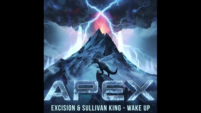 Excision Sullivan King - Wake Up