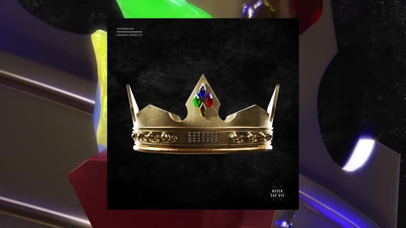 Hydraulix Crown Jewels EP Teaser