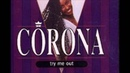 Corona - Try Me Out (Alex Party Cool Mix)