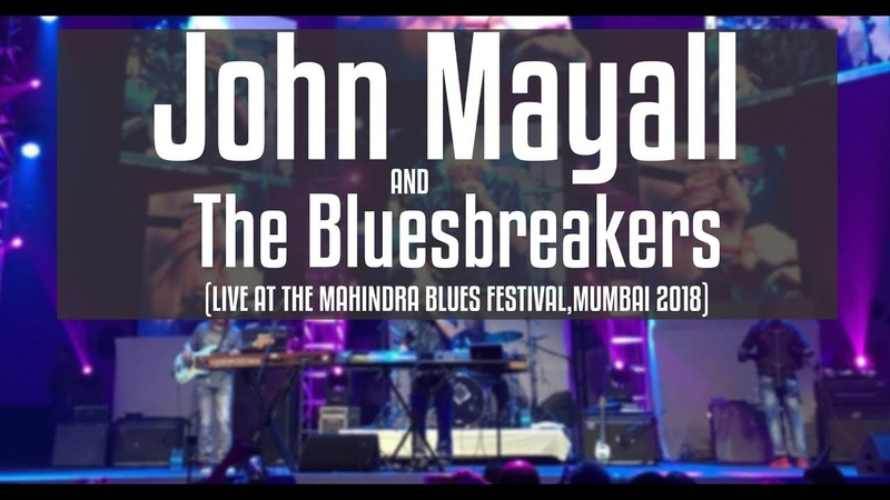 John Mayall The Bluesbreakers, Mahindra Blues Festival, 2018.