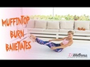 Muffin top Burn Balletlates Ab Workout Ballet Workout Pilates Workout