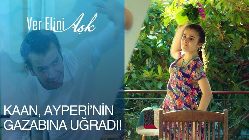 Ver Elini Aşk 6. Bölüm - Kaan, Ayperinin gazabına uğradı!