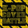 K-pop Cover Battle