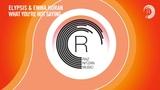 VOCAL TRANCE Elypsis &amp Emma Horan - What You're Not Saying (RNM) + LYRICS