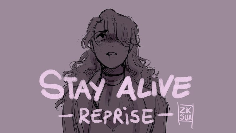 (Reupload) Stay Alive Reprise Animatic