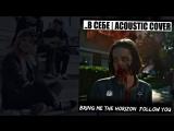 ..В СЕБЕ feat АЛЕКСЕЙ ДЖИГУРДА - FOLLOW YOU - (BRING ME THE HORIZON COVER)