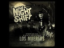 The Nightshift Los Muertos Full Album Horror Punk