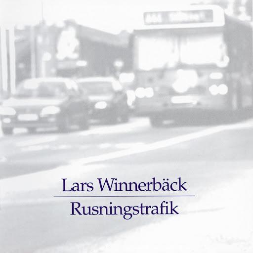 Lars Winnerbäck альбом Rusningstrafik