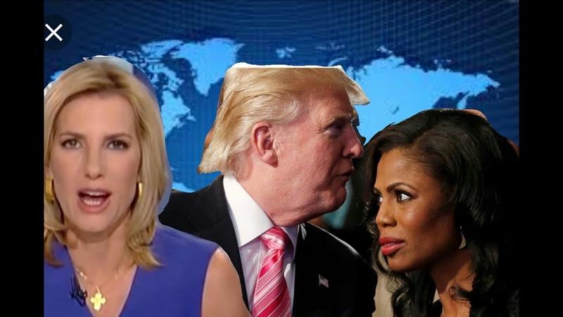 Critics Accuse LAURA INGRAHAM Of Racism OMOROSA Secretly Recorded Trump
