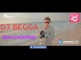 Dj Begga - Mana azar berman (romeo-julyetta) Klip