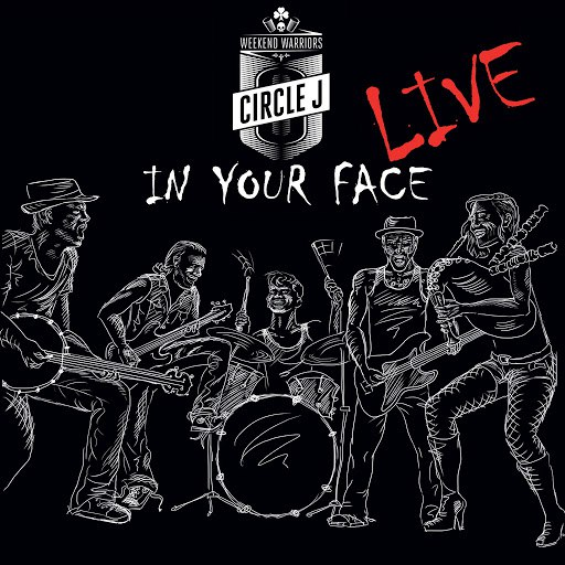 Circle J альбом In Your Face (Live)