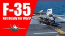 F-35 Stealth Fighter Not Ready for War