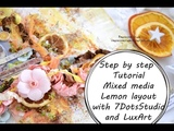МК страничка_ЛимонStep by step Tutorial MixedMedia Layout Lemon by Ragozina Olga