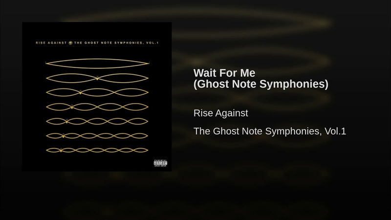 Wait For Me (Ghost Note Symphonies)