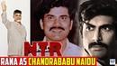 Rana As Chandrababu Naidu || NTR Biopic Rana Daggubati Look As CBN | Telugu 2018 Movies Updates