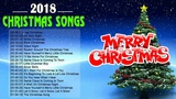 Christmas Music 2018 - Best Classic Christmas Songs Ever - New Christmas Songs Playlist