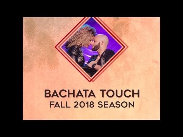 Bachata Touch by Ataca Alemana 2018 fall season preview.