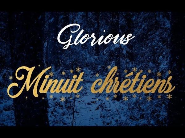 Minuit chrétiens — Glorious