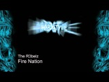 The R3belz - Fire Nation