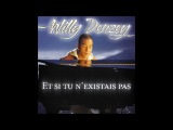 et si tu n'existais pas - willy denzey - version acoustique