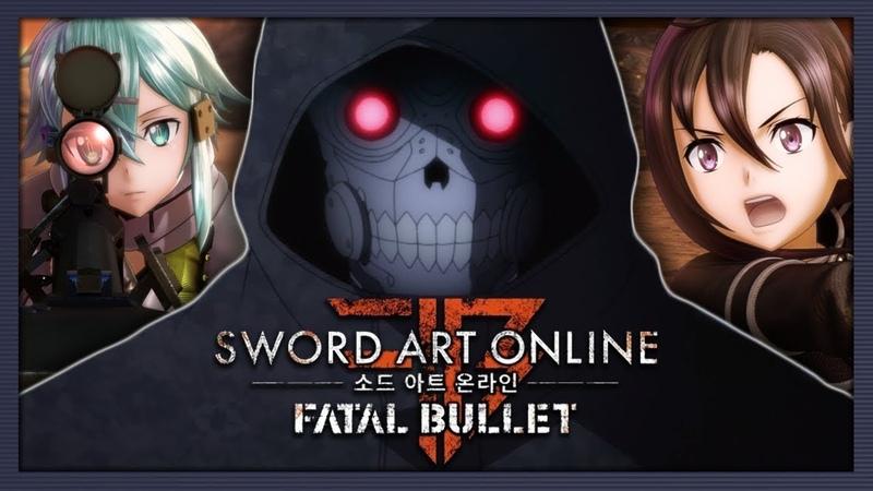 Sword Art Online Fatal Bullet (Story Music Video)