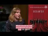 Oceans 8 Interview Sandra Bullock Cate Blanchett