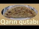 Qarın qutabı | hazırlanması / bişirilməsi | TarPas mətbəxdə