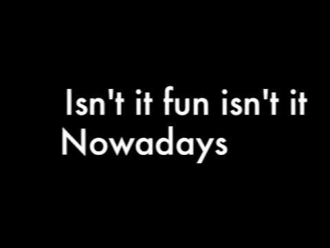 Nowadays (Roxie) from the musical Chicago WITH LYRICS