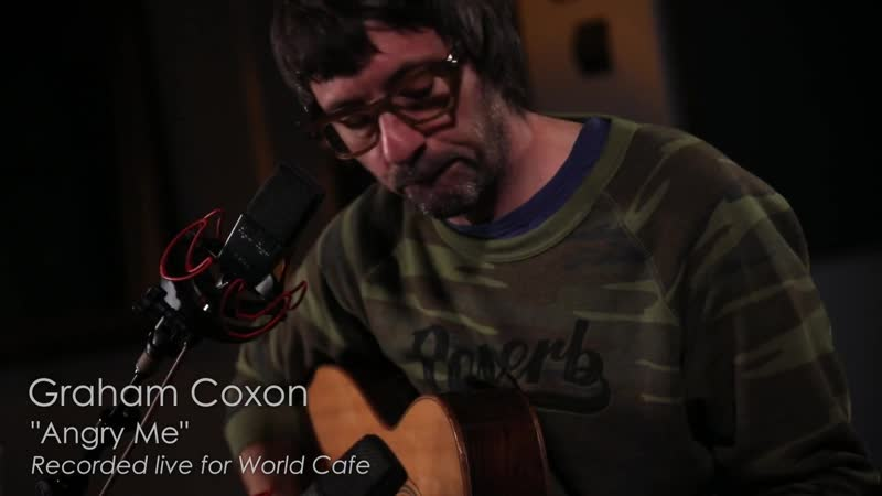 Graham Coxon - Angry Me (Recorded Live for World Cafe)