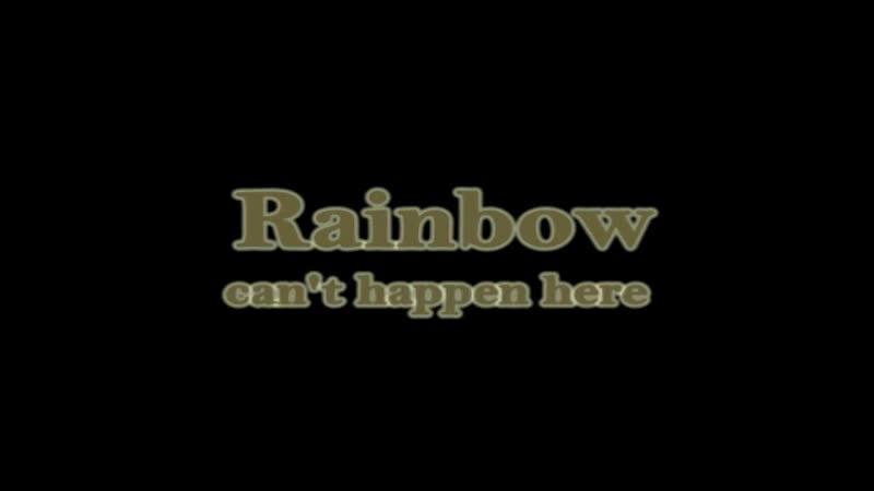 Rainbow Cant Happen Here