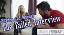 Kayden and Manuel : The Failed Interview