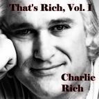 Charlie Rich альбом That's Rich, Vol. 1