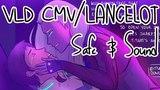 Lancelot Safe and Sound VOLTRON CMV