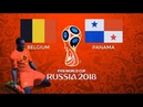 Belgium vs Panama | World Cup Russia 2018 Group Stage Match | Fisht Stadium