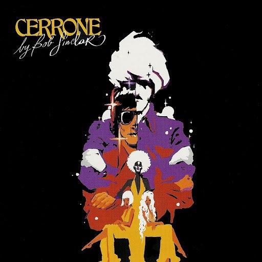 Cerrone альбом Cerrone by Bob Sinclar