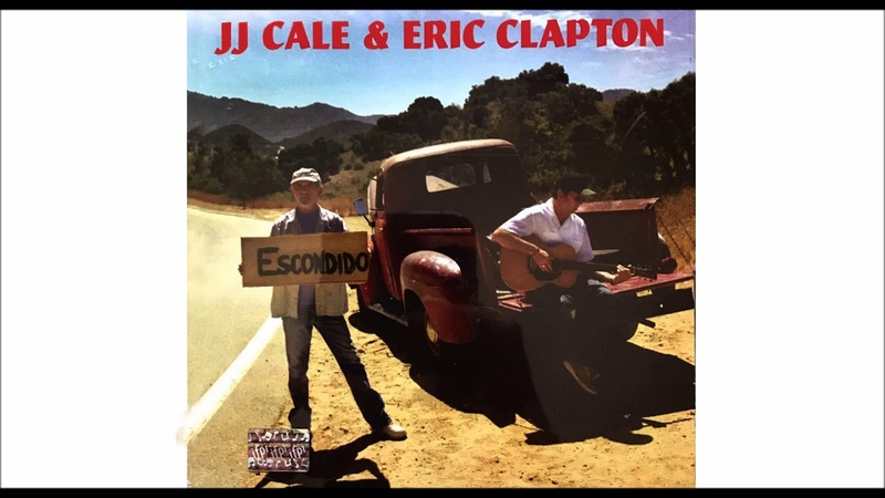 JJ CALE ERIC CLAPTON (The Road to Escondido)