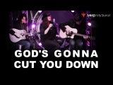 Juliana Strangelove - God's Gonna Cut You Down