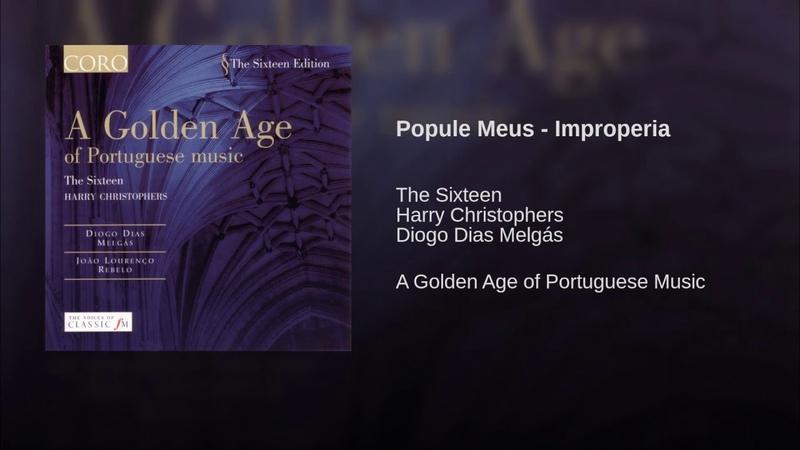 Popule Meus - Improperia