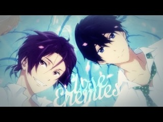 Free! Anime | Аниме Cвобода! AMV Close Enemies || RinHaru