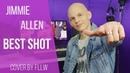 Jimmie Allen - Best Shot [Cover by FLLW]