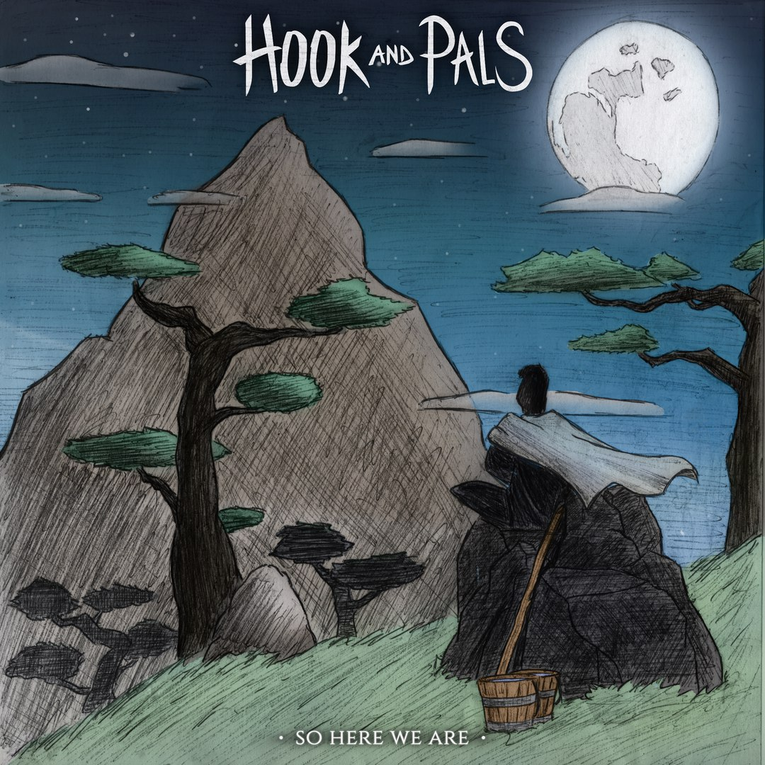 Hook And Pals - So Here We Are (EP) (2016)