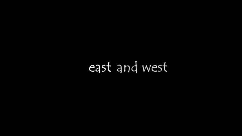 East and west