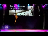 Erika Yakovleva - COMEDY WINNER - Pro - Pole Theatre UK 2014
