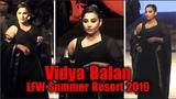 Vidya Balan Black Magic As Showstopper At Lakme Fashion Week 2019 Day 3